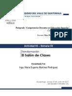Semana 03_Actividad 03 - Maria Martinez_Transformación El Salón de Clases