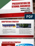 001International Business -Presentation Group 3 - Copy