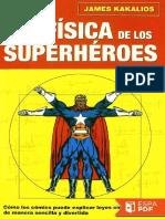 La Fisica de Los Superheroes - James Kakalios
