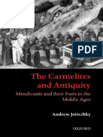 Carmelites and Antiquity Mendicants and Their Pasts in the Middle Ages OXFORD 2002