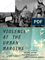 Javier Auyero, Philippe Bourgois, Nancy Scheper-Hughes Violence at the Urban Margins