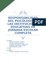 Responsabilidad Del Psicólogo en Las Instituciones Educativas de Jornada Escolar Completa