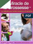 MIRACLE DE LA GROSSESSE (la methode pour tomber enceinte en 8 semaines)