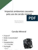 Impactos Ambientais pelo uso de Carvão Mineral.pptx