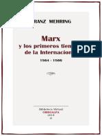 Marx y Los Primeros Tiempos de La Internacional