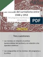 Las Revistas Del Surrealismo Entre 1948 y 1953 Del Programa Manifiesto a La Crítica Del Presente