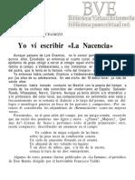 Frutos, Eugenio (1947)  «Yo vi escribir La Nacencia». Alcántara, año III, n. ° 7,  p. 15-17