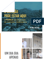 A solução pode estar aqui  a favela na vanguarda do consumo colaborativo_HilaineYaccoub