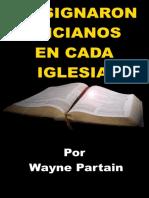 Designaron Ancianos en Cada Iglesia - Wayne Partain
