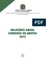 BRASIL. Relatório Anual Comissão de Anistia 2013
