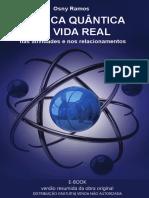 A Fisica Quantica Na Vida Real