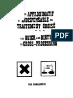 Cross Processing Guide