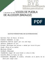 Otero Fernández, José María (1961)  ALGUNAS VOCES DE PUEBLA DE ALCOCER (BADAJOZ) Revista de Dialectología y Tradiciones Populares, XVII p. 189-191