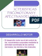 Caracteristicas Psicomotoras y Afectivas Del Niño