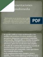 Presentacion  Multimedia