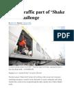 Metro Traffic Part of 'Shake Drill' Challenge