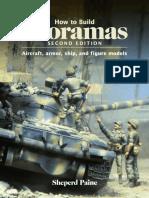 Sheperd Paine-How to Build Dioramas -Kalmbach Pub Co (1999)