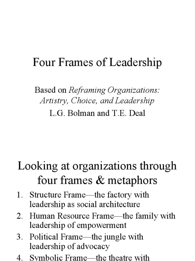 bolman and deals four framework approach Bolman and deal's four framework approach to leadership no description by mark chung on 8 december 2012 tweet comments (0) please log.