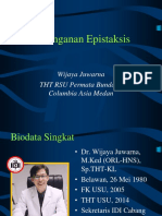 Clinical Mentoring 5 Penanganan Epistaksis Oleh Dr. Wijaya Juwarna Sp.tht Kl