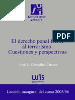 GONZÁLEZ CUSSAC, José L. El Derecho Penal Frente Al Terrorismo. Cuestiones y Perspectivas.