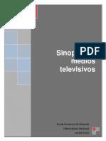 Sinopsis Medios Televisivos 04-08-10