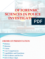 Use of Forensic Sciences in Police Investigation