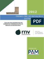 Ciclo de Vida Sustentável Dos Resíduos Da Construção Civil-da Geração Ao Destino Final