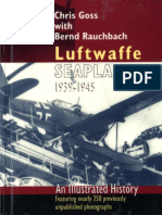 (Crecy illustrated ) Chris Goss, Bernd Rauchbach-Luftwaffe Seaplanes 1939-1945_ An Illustrated History-Crecy Publishing (2002).pdf
