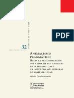 Animalismo Pragmático. Hacia La Resignificación Del Valor de Los Animales en El Desarrollo y Un Concepto Más Integral de Sostenibilidad