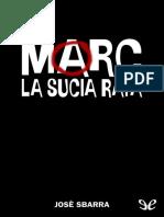 Marc, La Sucia Rata - Jose Sbarra