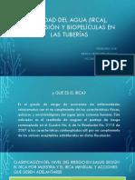 Calidad de Agua (Irca), Corrosión y Biopeliculas