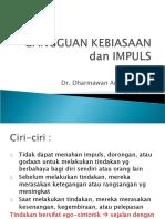 20. Dr. Dharmawan - Gangguan Kebiasaan & Impuls