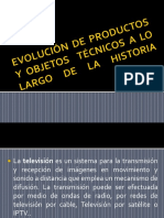 evolucindeproductosyobjetostcnicosalolargodelahistoria-130421175652-phpapp02