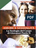 Amore e Sessualità - La Teologia Del Corpo Di Giovanni Paolo II
