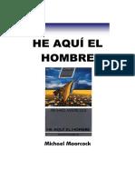 Moorcook, Michael