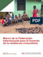 Marco de La Federación Internacional Para El Fomento de La Resiliencia Comunitaria