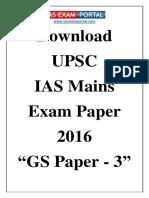 Download UPSC IAS Mains General Studies Paper 3 Exam Paper 2016 Www.iasexam