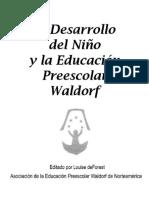 El Desarrollo Del Niño y La Educacion Preescolar Waldorf