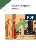 Cómo Lograron Las Petroleras Vender Gasolina Con Plomo a Pesar de Que Se Sabía Que Era Tóxica