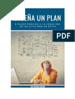 Disena Un Plan 8 Pasos Previos a La Creacion de Un Sitio Web de Exito