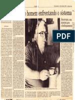 Roberto Freire, Um Home Enfrentando o Sistema