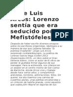 Jorge Luis Arcos, Lorenzo Sentía Que Era Seducido Por Mefistofeles