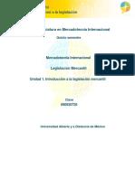 Unidad 1. Introduccion a La Legislacion Mercantil
