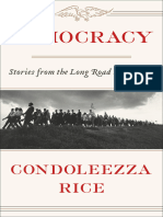 Condoleezza Rice-Democracy_ Stories From the Long Road to Freedom