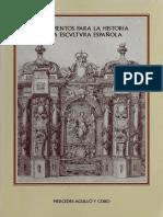 Documentos Para La Historia de La Escultura Española