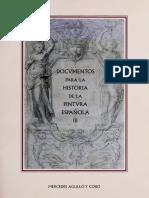 Documentos Para La Historia de La Pintura Española III