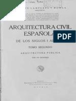 Arquitectura Civil Española de Los Siglos I Al XVIII T. 2