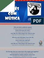 Close to you -  Aprenda Inglês com música