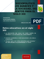 Analisis Sociopolitico de Los Avances y Retos en La Sociedad, El Conocimiento en El Siglo Xxi