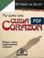 Por Sobre Todo Cuida Tu Corazon, Ricardo Barbosa de Sousa